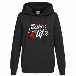 Толстовка жіноча Моя мати -  моє життя