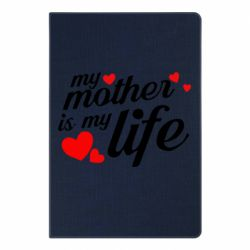 Блокнот А5 Моя мати -  моє життя