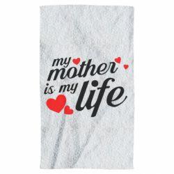 Рушник Моя мати -  моє життя