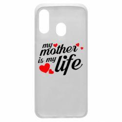 Чохол для Samsung A40 Моя мати -  моє життя