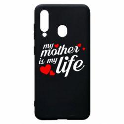Чохол для Samsung A60 Моя мати -  моє життя