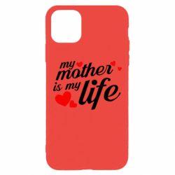 Чохол для iPhone 11 Pro Max Моя мати -  моє життя