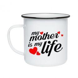 Кружка емальована Моя мати -  моє життя