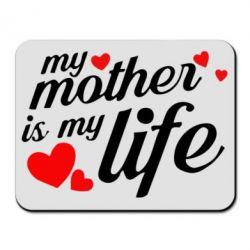 Килимок для миші Моя мати -  моє життя