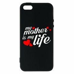 Чохол для iphone 5/5S/SE Моя мати -  моє життя