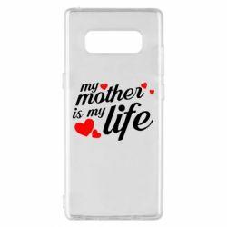 Чохол для Samsung Note 8 Моя мати -  моє життя