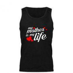 Майка чоловіча Моя мати -  моє життя