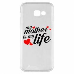 Чохол для Samsung A5 2017 Моя мати -  моє життя