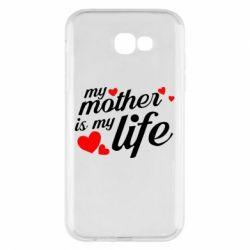 Чохол для Samsung A7 2017 Моя мати -  моє життя