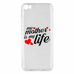 Чохол для Xiaomi Mi5/Mi5 Pro Моя мати -  моє життя