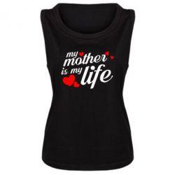 Майка жіноча Моя мати -  моє життя