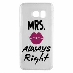 Чохол для Samsung S6 EDGE Mrs. always right