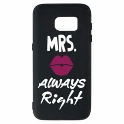 Чохол для Samsung S7 Mrs. always right