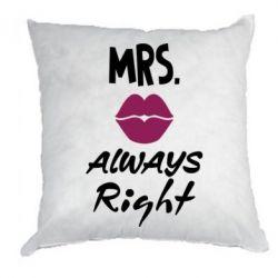 Подушка Mrs. always right
