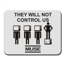 Коврик для мыши MUSE They will not control us