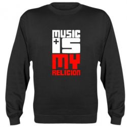Реглан (свитшот) Music is my religion - FatLine