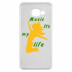 Чохол для Samsung A3 2016 Music it's my life