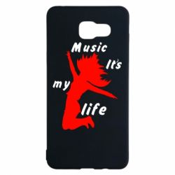Чохол для Samsung A5 2016 Music it's my life