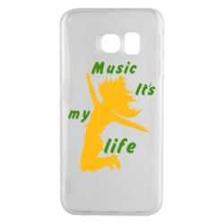 Чохол для Samsung S6 EDGE Music it's my life