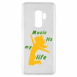 Чохол для Samsung S9+ Music it's my life