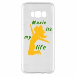 Чохол для Samsung S8 Music it's my life