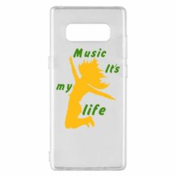 Чохол для Samsung Note 8 Music it's my life