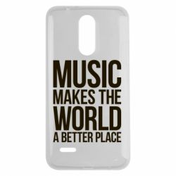 Чехол для LG K7 2017 Music makes the world a better place - FatLine