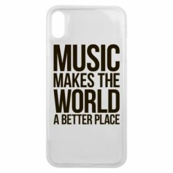 Чехол для iPhone Xs Max Music makes the world a better place - FatLine