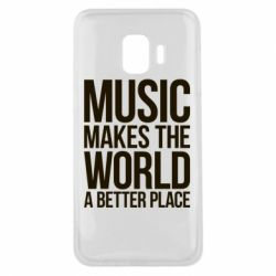 Чехол для Samsung J2 Core Music makes the world a better place - FatLine