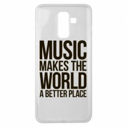 Чехол для Samsung J8 2018 Music makes the world a better place - FatLine