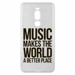 Чехол для Meizu Note 8 Music makes the world a better place - FatLine
