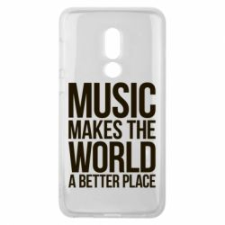 Чехол для Meizu V8 Music makes the world a better place - FatLine