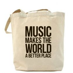 Сумка Music makes the world a better place
