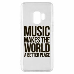Чехол для Samsung S9 Music makes the world a better place - FatLine