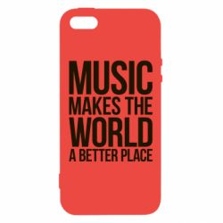 Чехол для iPhone5/5S/SE Music makes the world a better place - FatLine