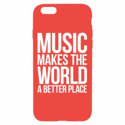 Чехол для iPhone 6/6S Music makes the world a better place - FatLine