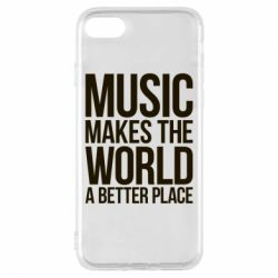 Чехол для iPhone 7 Music makes the world a better place - FatLine
