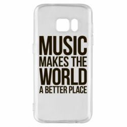 Чехол для Samsung S7 Music makes the world a better place - FatLine