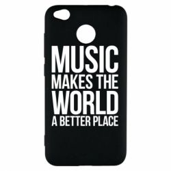 Чехол для Xiaomi Redmi 4x Music makes the world a better place - FatLine