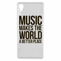Чехол для Sony Xperia X Music makes the world a better place - FatLine