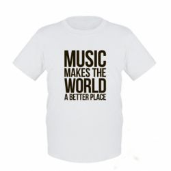 Детская футболка Music makes the world a better place - FatLine
