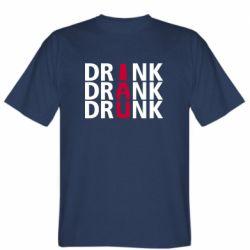 Мужская футболка Drink Drank Drunk
