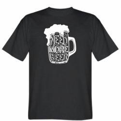 Чоловіча футболка Need more beer