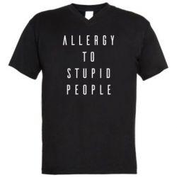 Чоловіча футболка з V-подібним вирізом Allergy To Stupid People