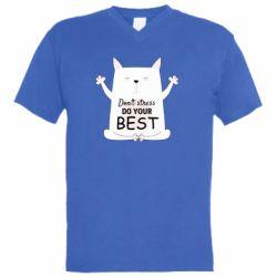 Чоловіча футболка з V-подібним вирізом Don't Stress Be Youself