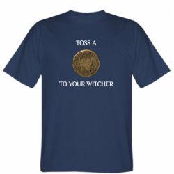 Чоловіча футболка Toss a coin to your witcher ( орен )