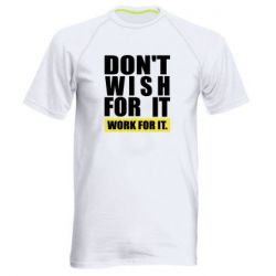Чоловіча спортивна футболка Dont wish
