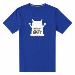 Чоловіча стрейчева футболка Don't Stress Be Youself