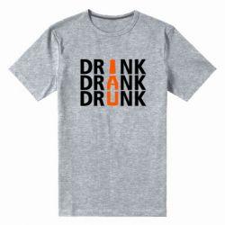 Мужская стрейчевая футболка Drink Drank Drunk