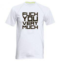 Мужская спортивная футболка Fuck you very much - FatLine